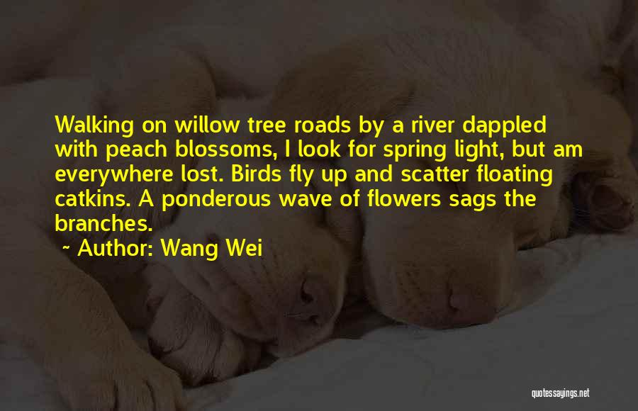 Tree Blossoms Quotes By Wang Wei