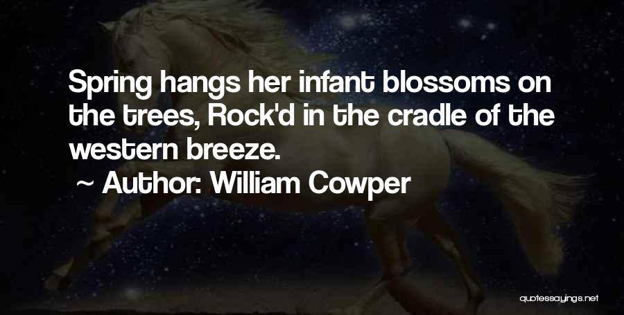 Tree Blossoms Quotes By William Cowper