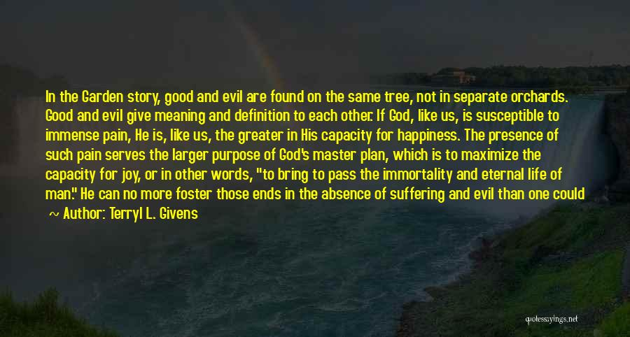 Tree Of Life Meaning Quotes By Terryl L. Givens