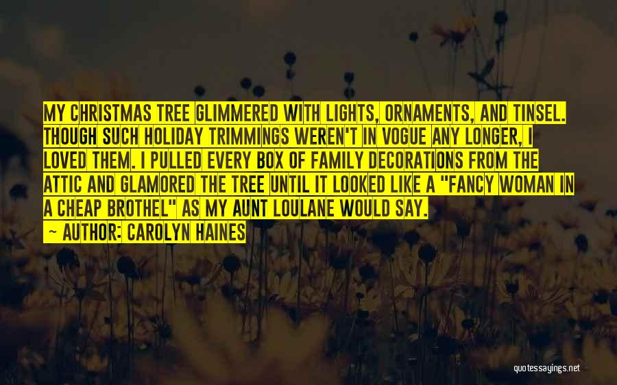 Tree With Lights Quotes By Carolyn Haines
