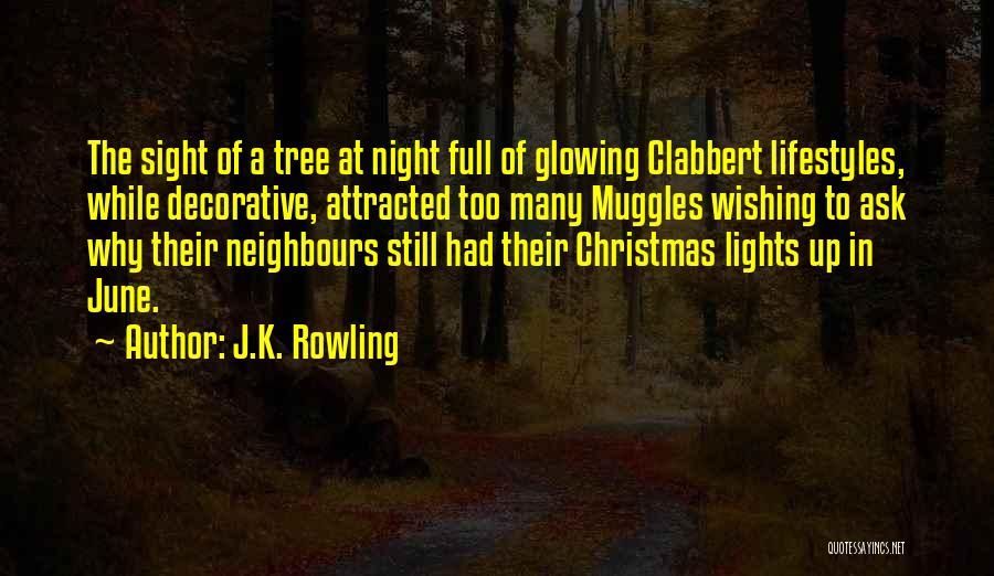 Tree With Lights Quotes By J.K. Rowling