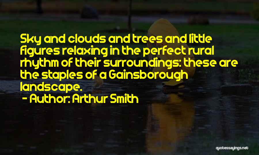 Trees And Clouds Quotes By Arthur Smith