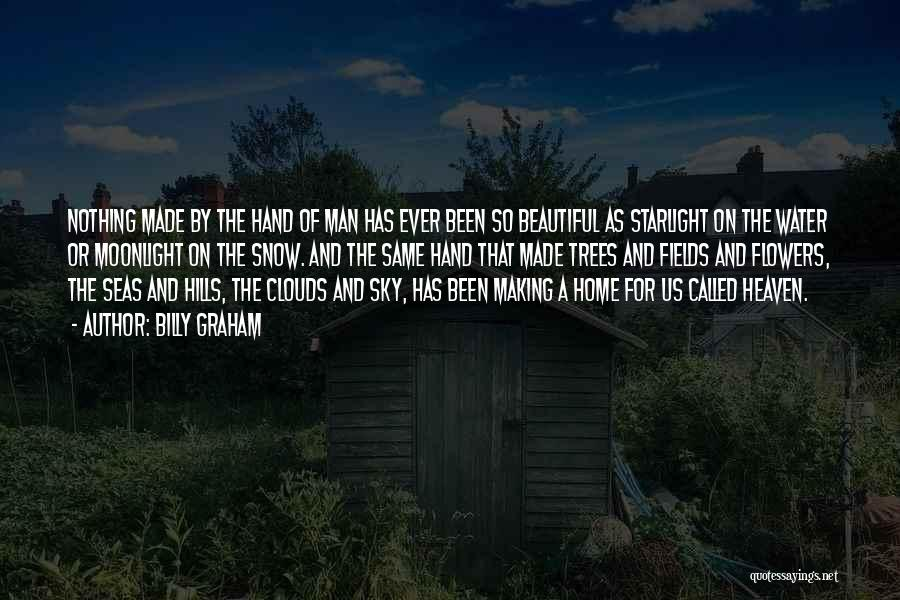 Trees And Clouds Quotes By Billy Graham