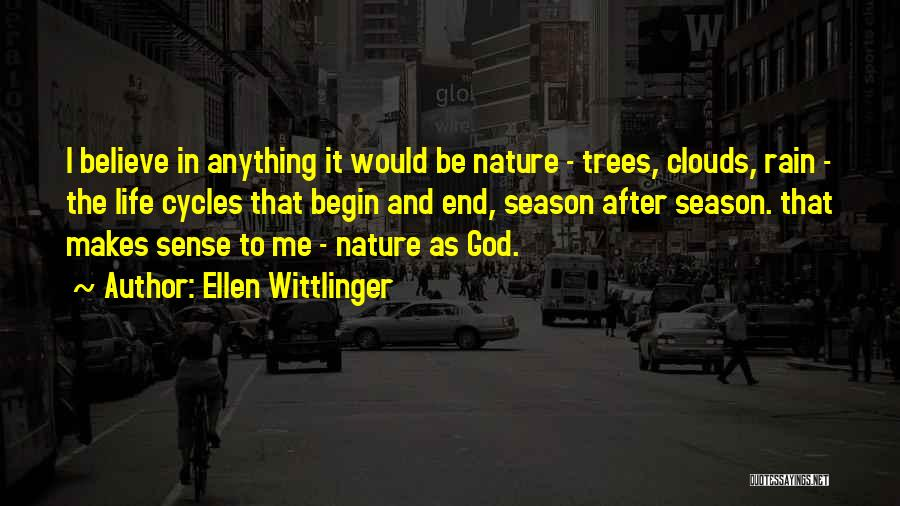 Trees And Clouds Quotes By Ellen Wittlinger