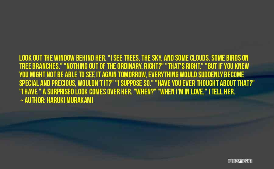 Trees And Clouds Quotes By Haruki Murakami