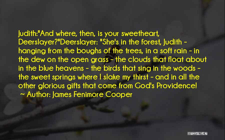 Trees And Clouds Quotes By James Fenimore Cooper