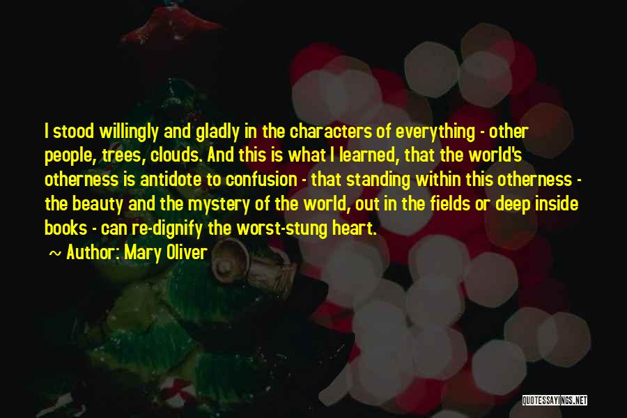 Trees And Clouds Quotes By Mary Oliver