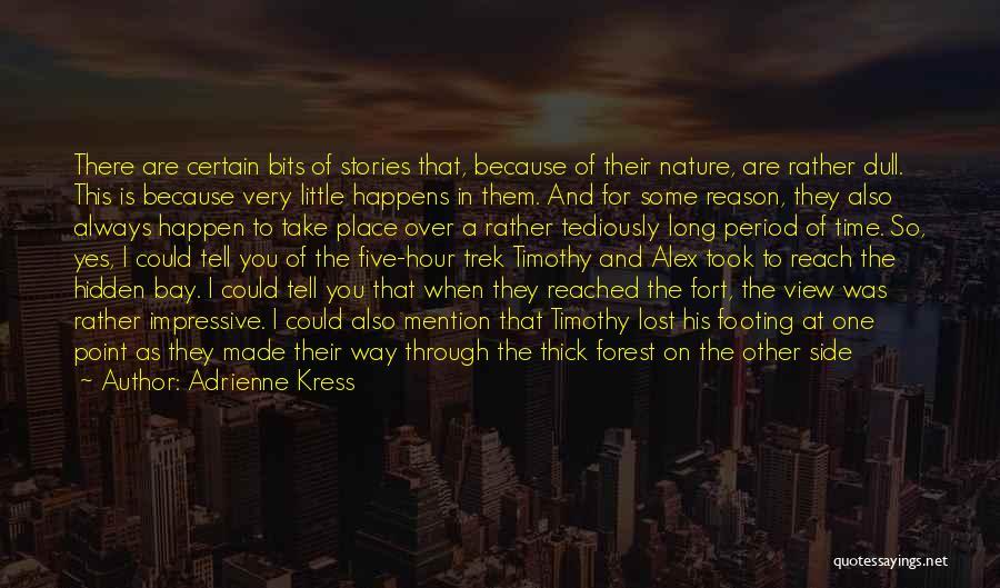 Trek Quotes By Adrienne Kress