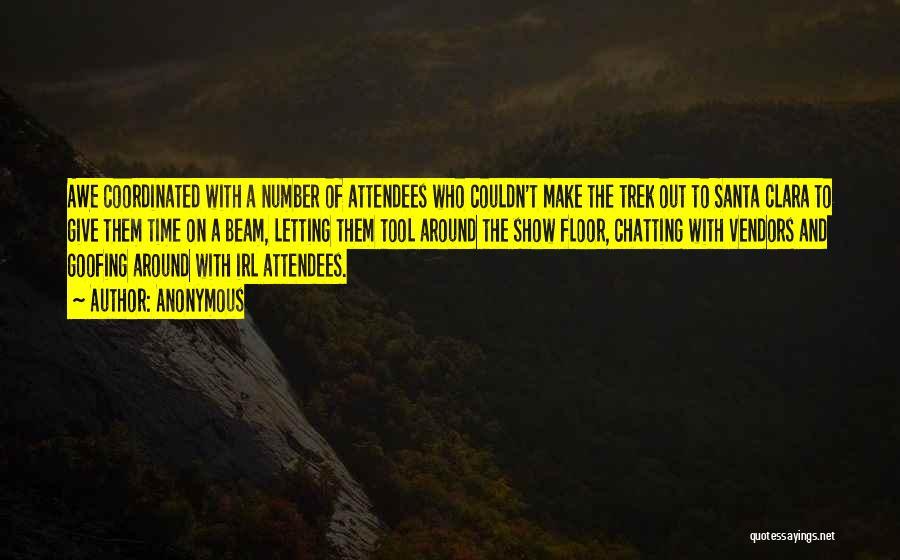 Trek Quotes By Anonymous