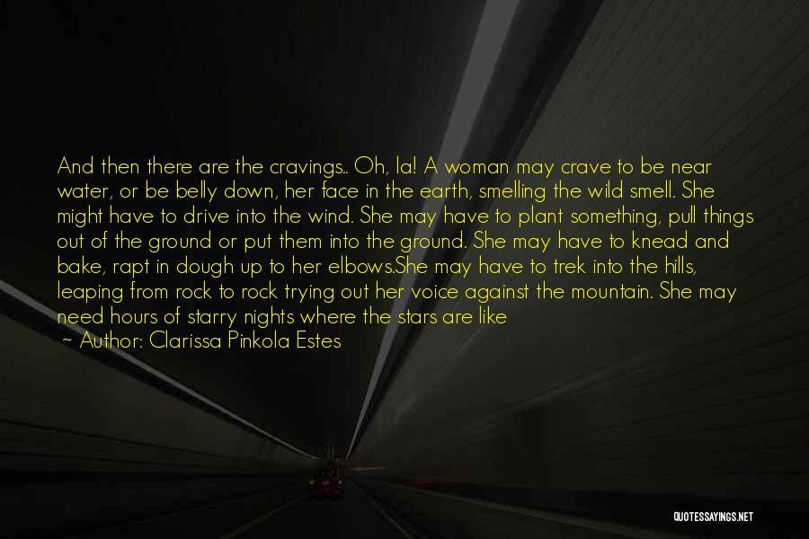 Trek Quotes By Clarissa Pinkola Estes