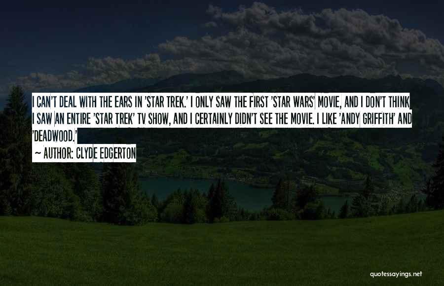 Trek Quotes By Clyde Edgerton