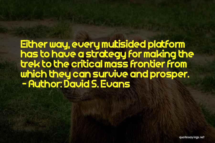 Trek Quotes By David S. Evans