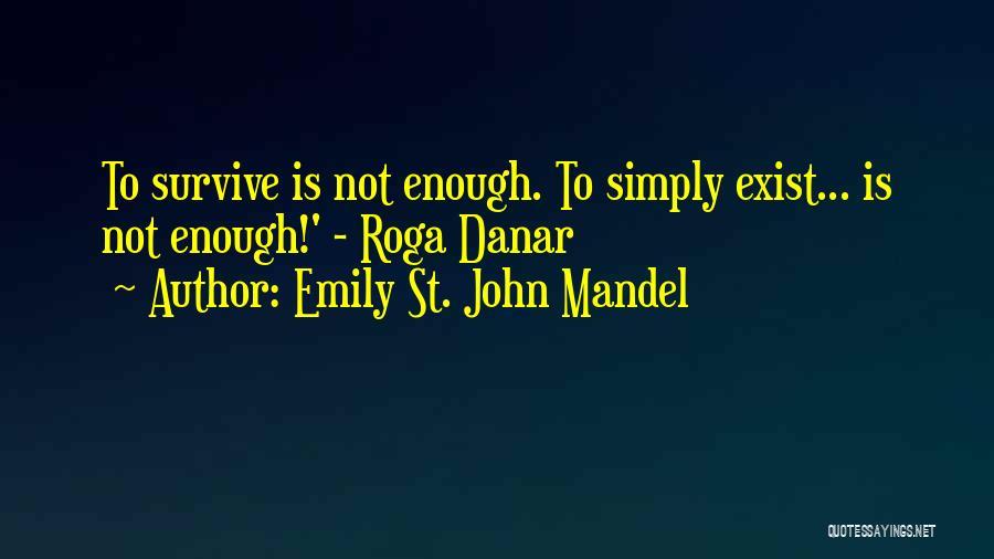 Trek Quotes By Emily St. John Mandel