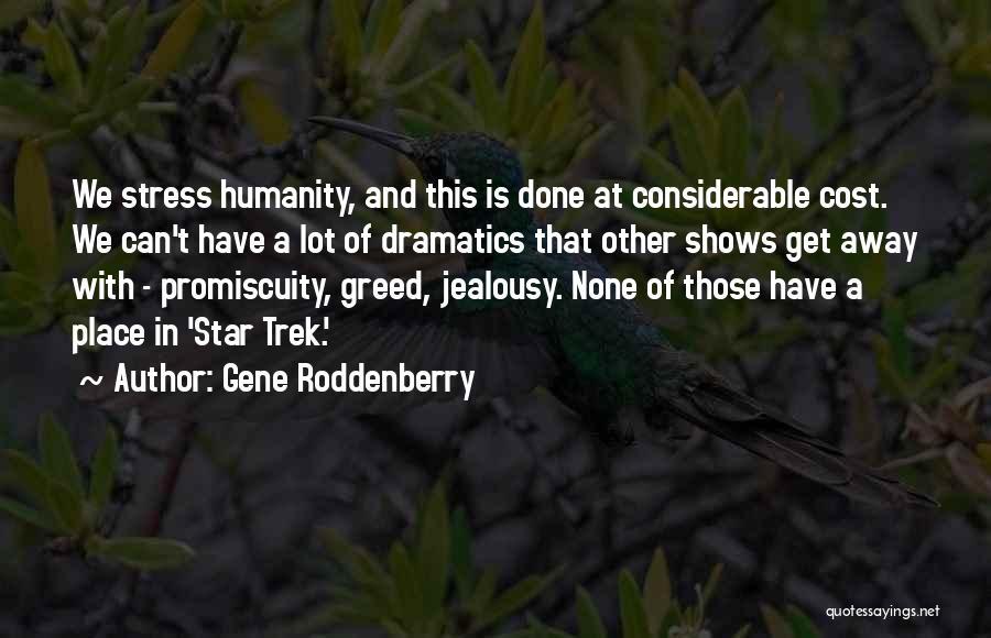 Trek Quotes By Gene Roddenberry