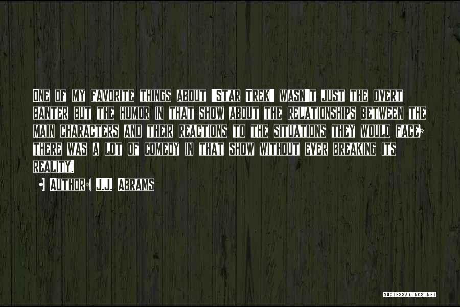 Trek Quotes By J.J. Abrams