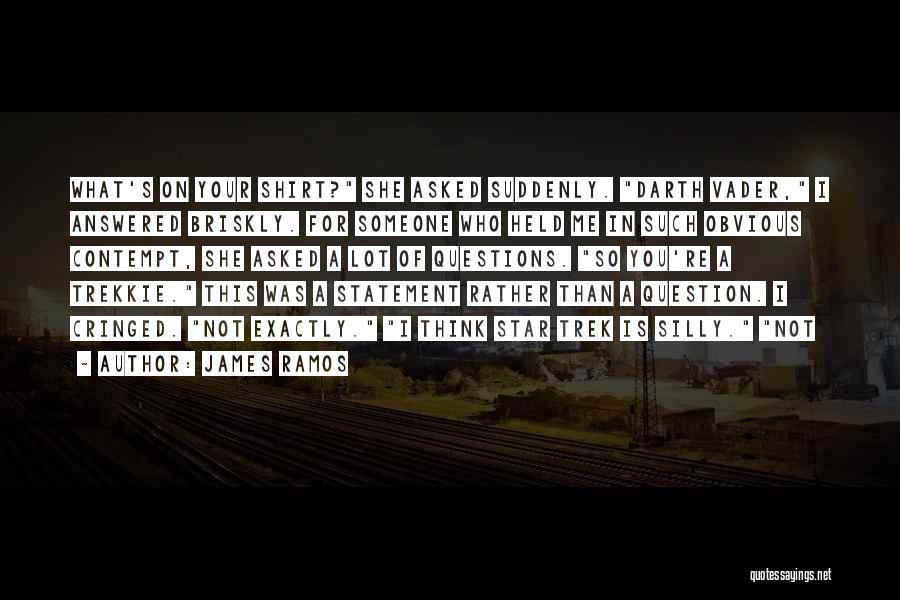 Trek Quotes By James Ramos