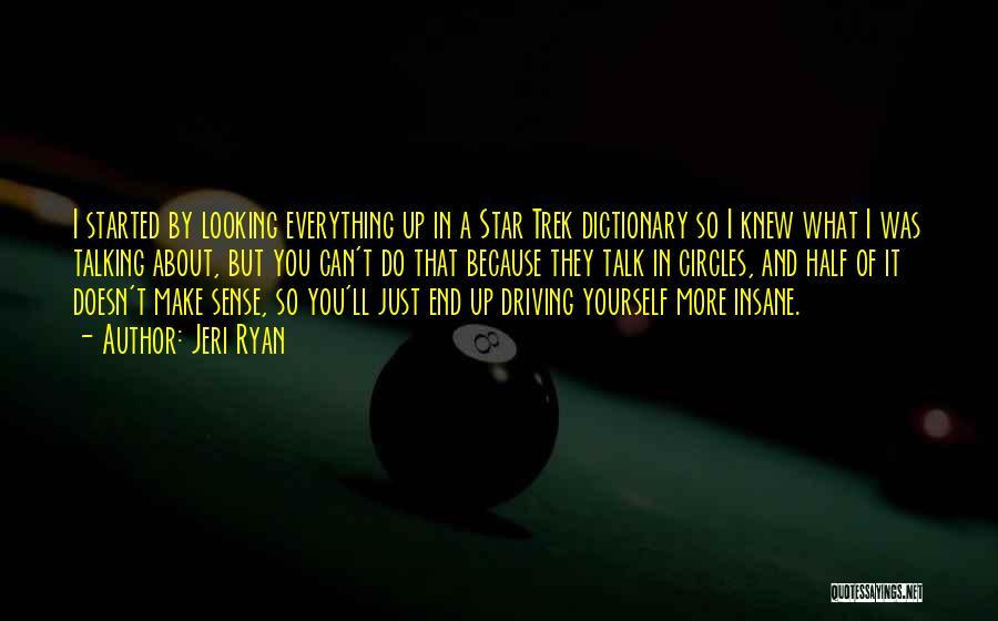 Trek Quotes By Jeri Ryan