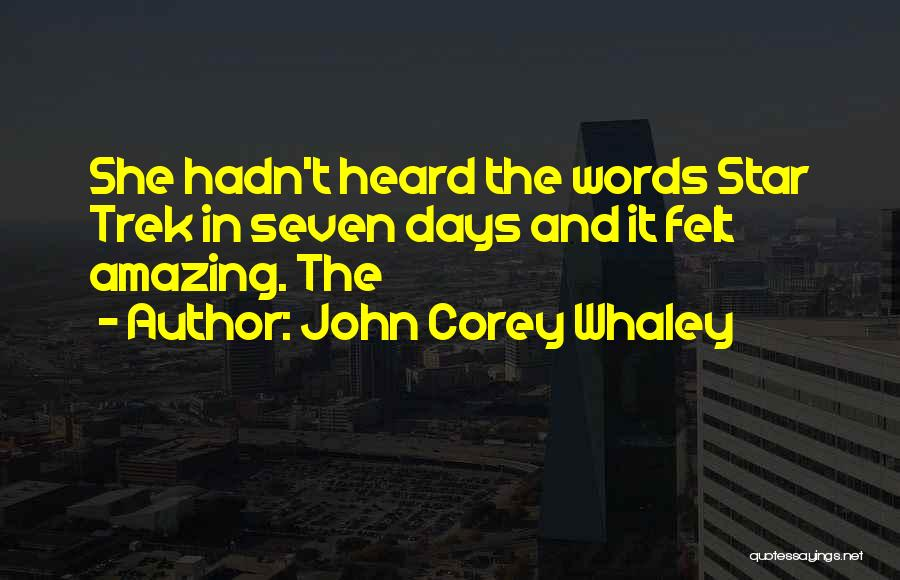 Trek Quotes By John Corey Whaley