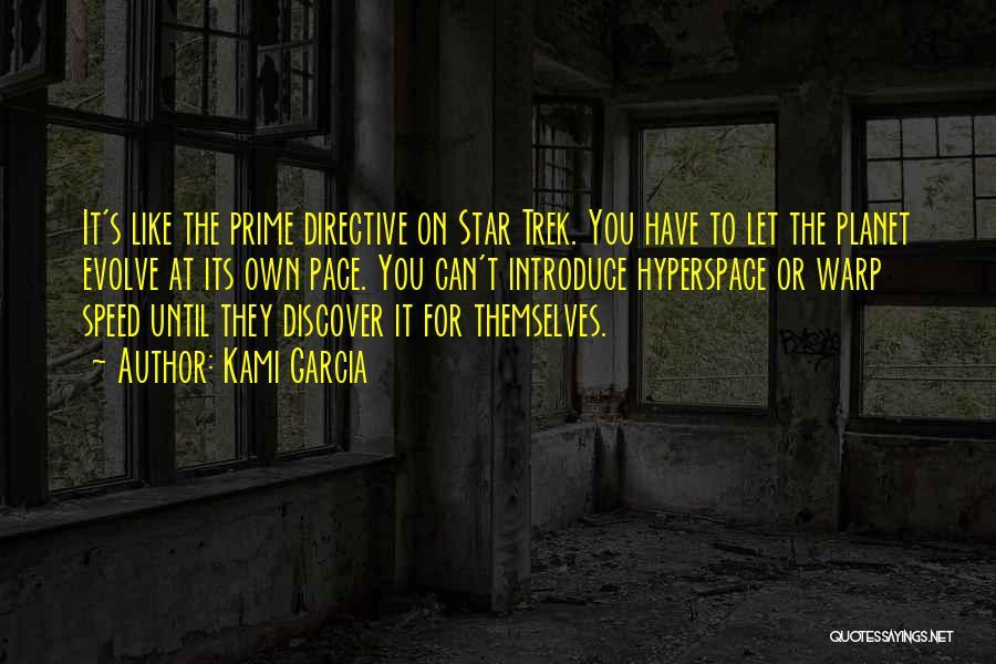 Trek Quotes By Kami Garcia