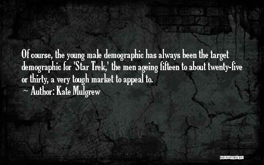 Trek Quotes By Kate Mulgrew