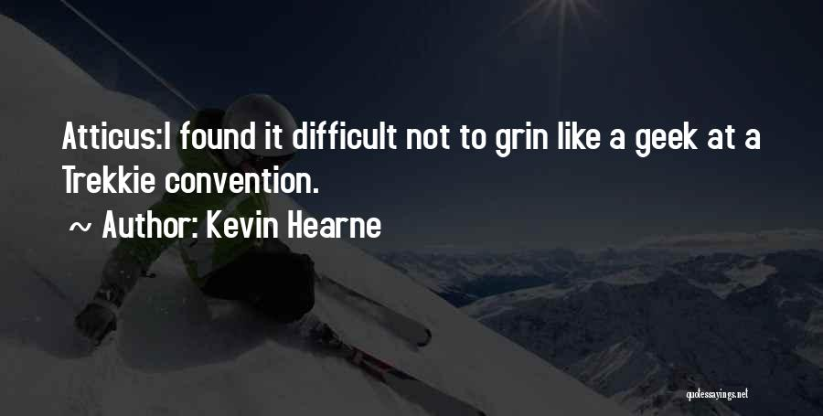 Trek Quotes By Kevin Hearne