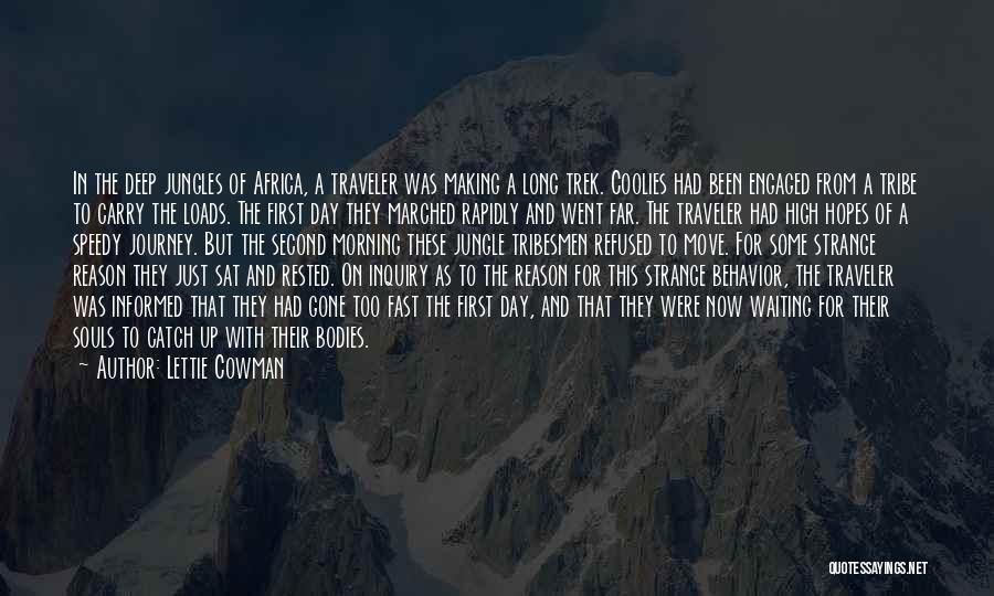 Trek Quotes By Lettie Cowman