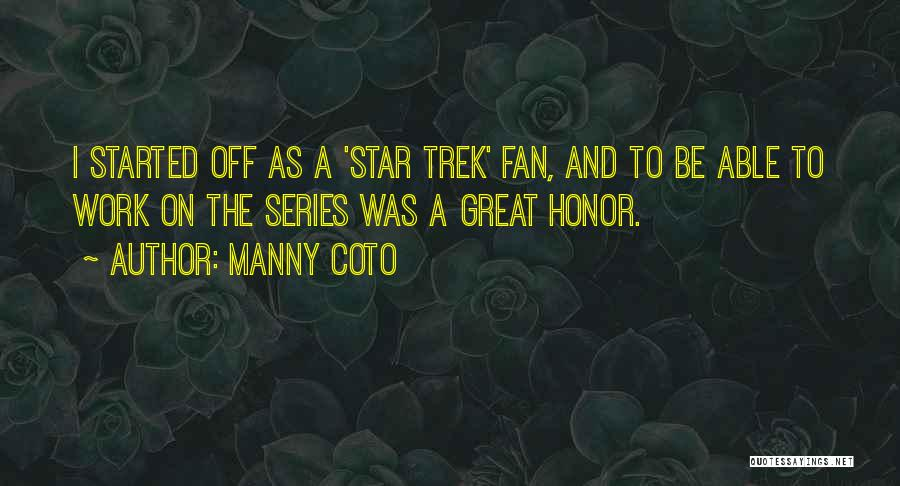 Trek Quotes By Manny Coto