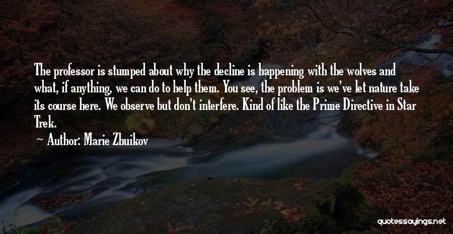 Trek Quotes By Marie Zhuikov