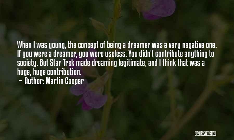 Trek Quotes By Martin Cooper