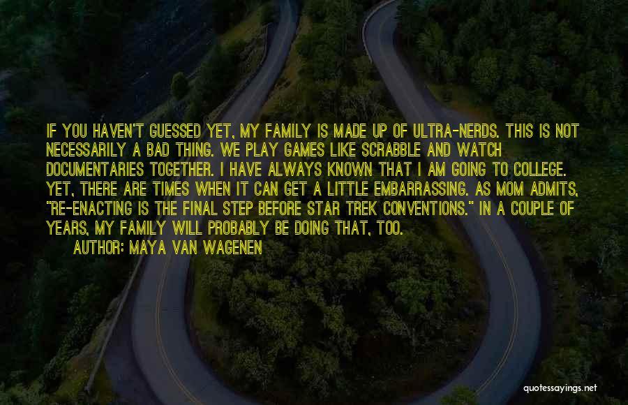 Trek Quotes By Maya Van Wagenen