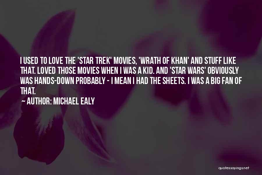 Trek Quotes By Michael Ealy