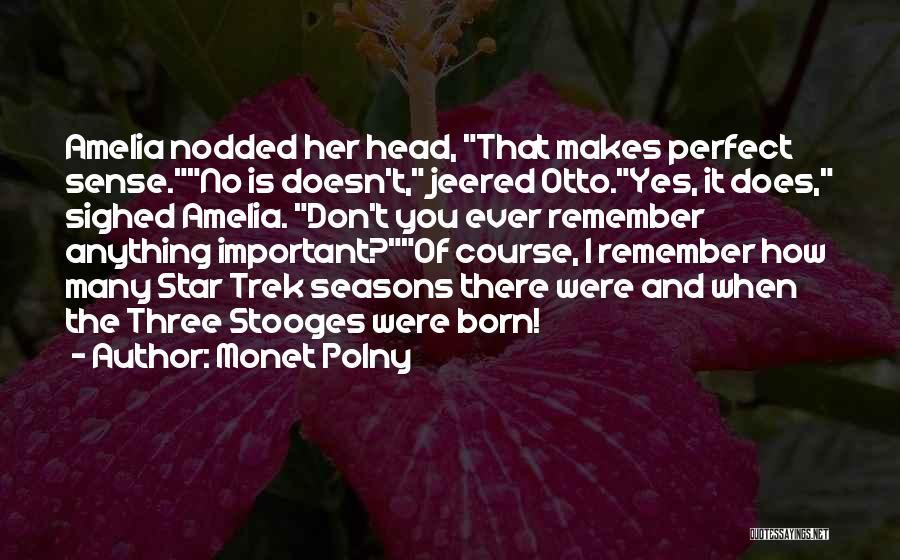 Trek Quotes By Monet Polny
