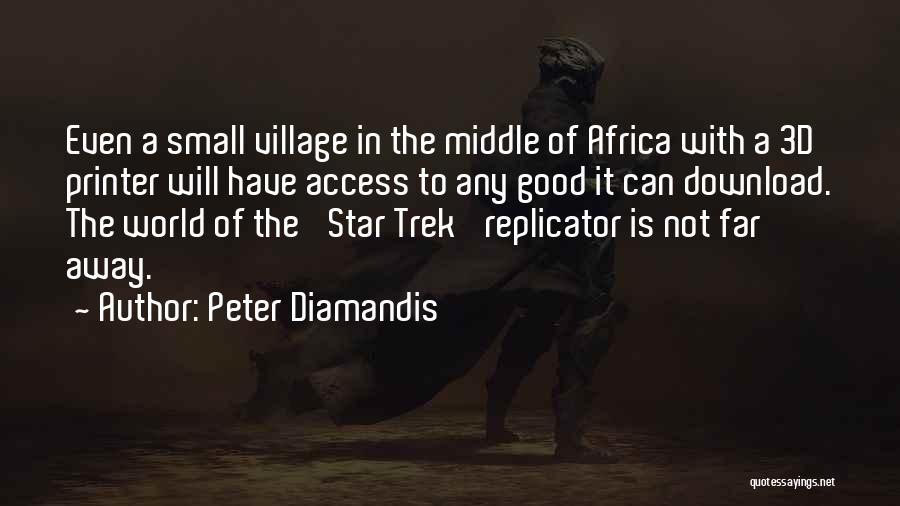 Trek Quotes By Peter Diamandis