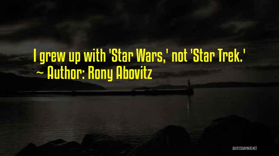 Trek Quotes By Rony Abovitz