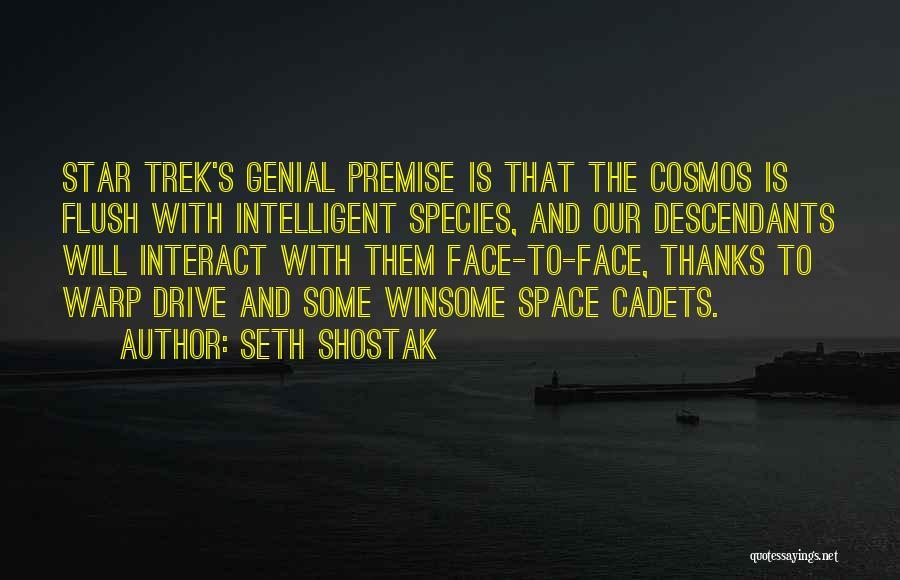 Trek Quotes By Seth Shostak