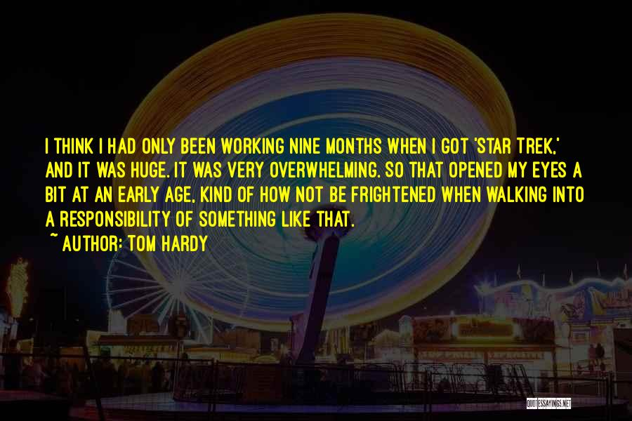 Trek Quotes By Tom Hardy