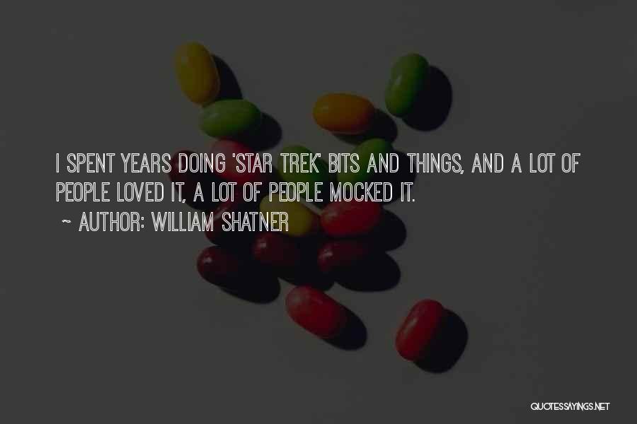 Trek Quotes By William Shatner