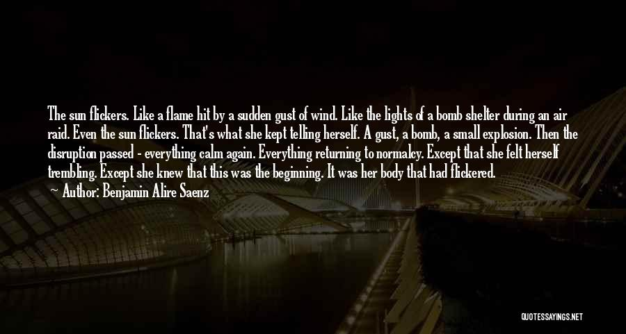 Trembling Quotes By Benjamin Alire Saenz