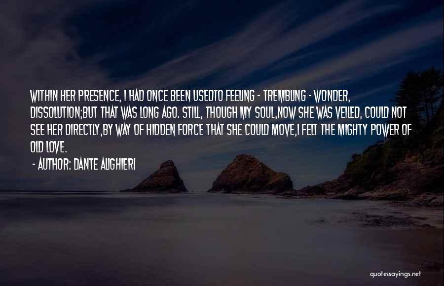 Trembling Quotes By Dante Alighieri
