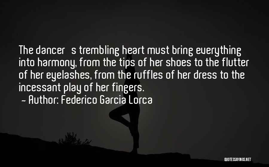 Trembling Quotes By Federico Garcia Lorca