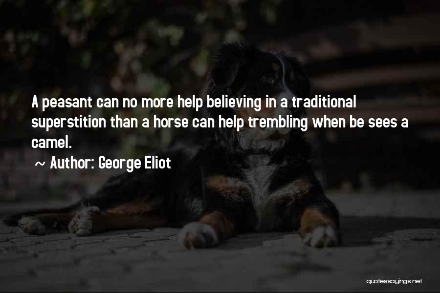 Trembling Quotes By George Eliot