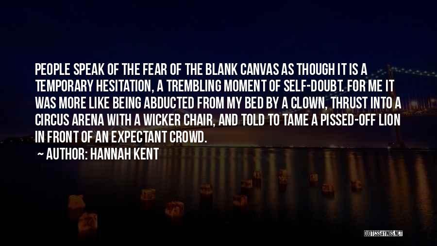 Trembling Quotes By Hannah Kent