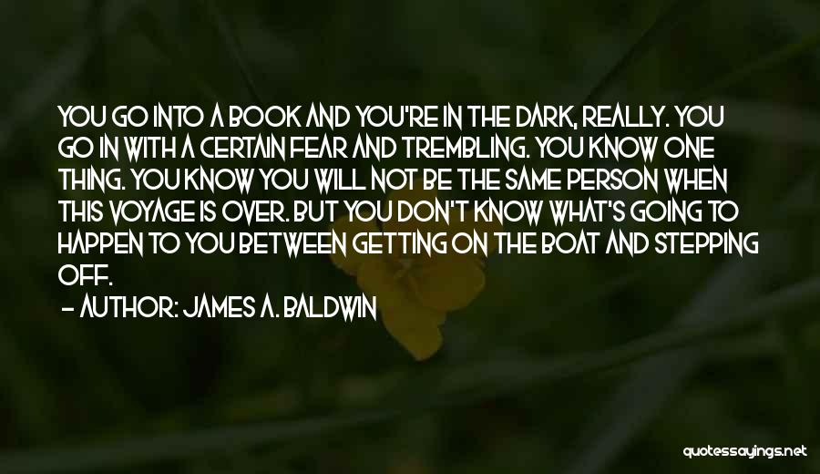 Trembling Quotes By James A. Baldwin
