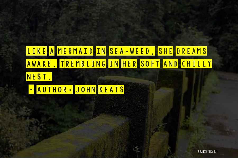 Trembling Quotes By John Keats