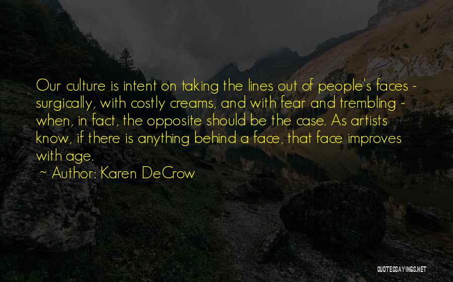 Trembling Quotes By Karen DeCrow