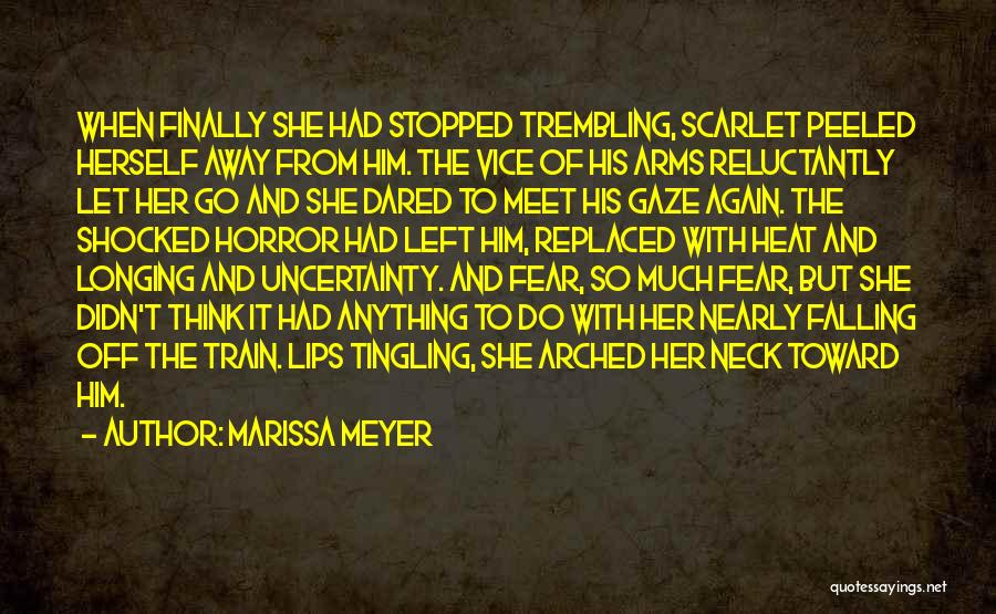 Trembling Quotes By Marissa Meyer