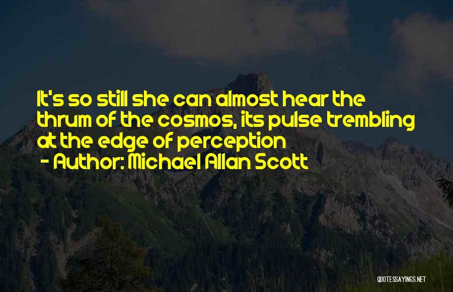Trembling Quotes By Michael Allan Scott