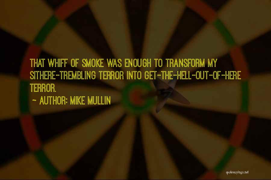 Trembling Quotes By Mike Mullin