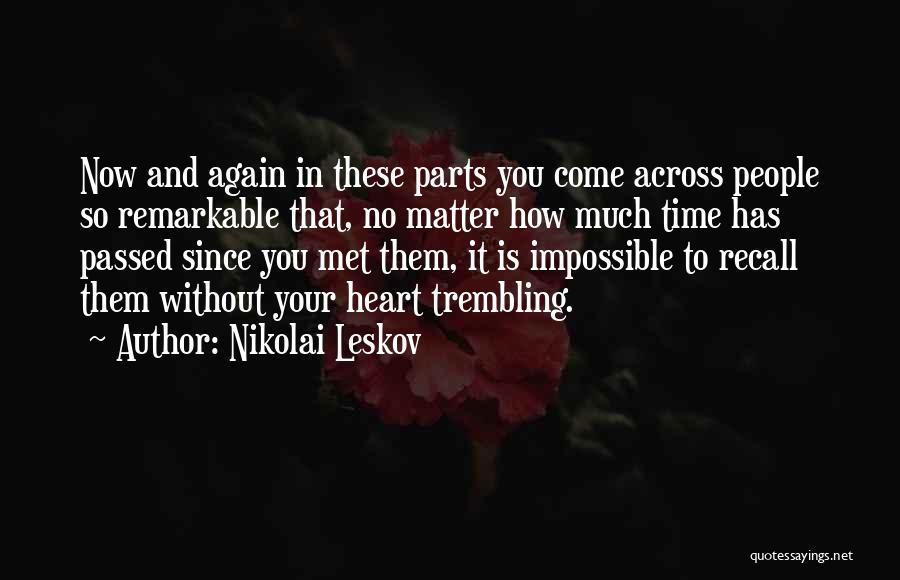 Trembling Quotes By Nikolai Leskov