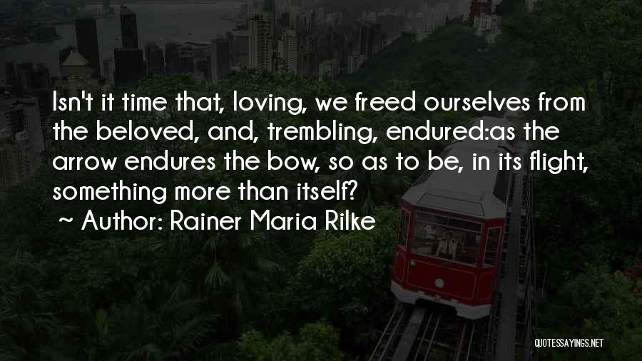 Trembling Quotes By Rainer Maria Rilke
